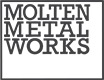 Molten Metal Works